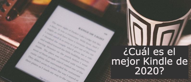 ¿Cuál es el mejor Kindle de 2020?