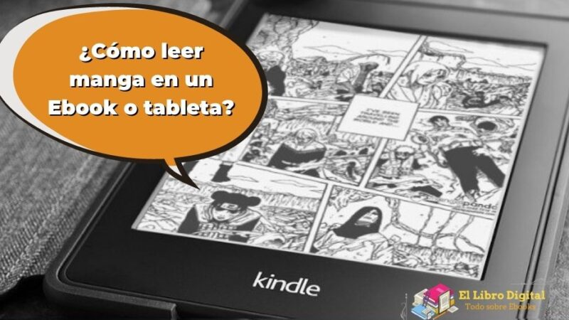 ¿Cómo leer manga en un Ebook o tableta?