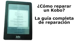 EReader Kobo bloqueado: guía de reparación
