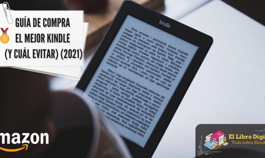 Guía de compra El mejor Kindle (y cuál evitar) (2021)