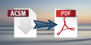 Dos formas comprobadas de convertir ACSM a PDF