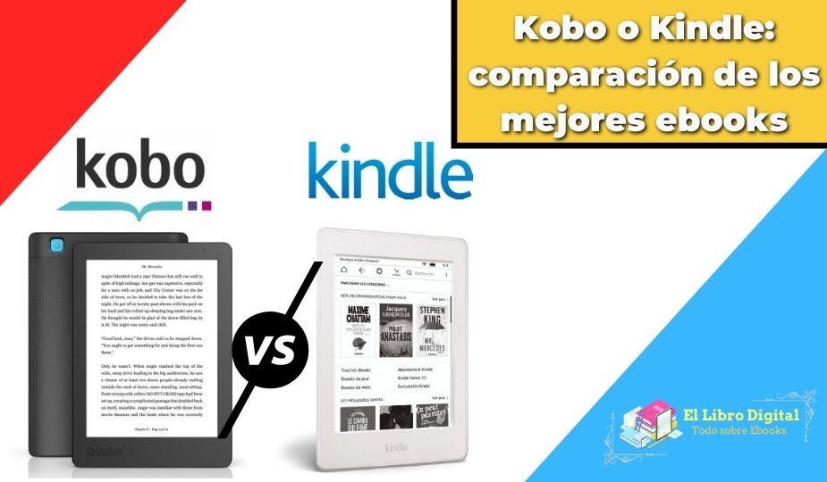 Kobo o Kindle: comparación de los mejores ebooks